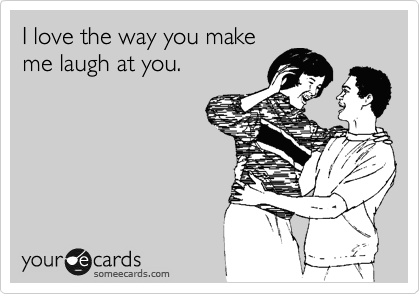 Someecards_lovelaughatyou